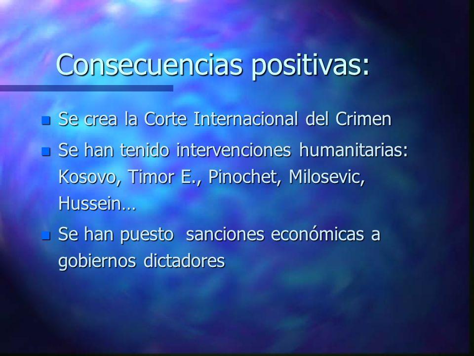 2.- Conciencia de derechos humanos e intervención humanitaria: En los casos de crímenes contra la humanidad -es decir, cuando se violan grave y genera