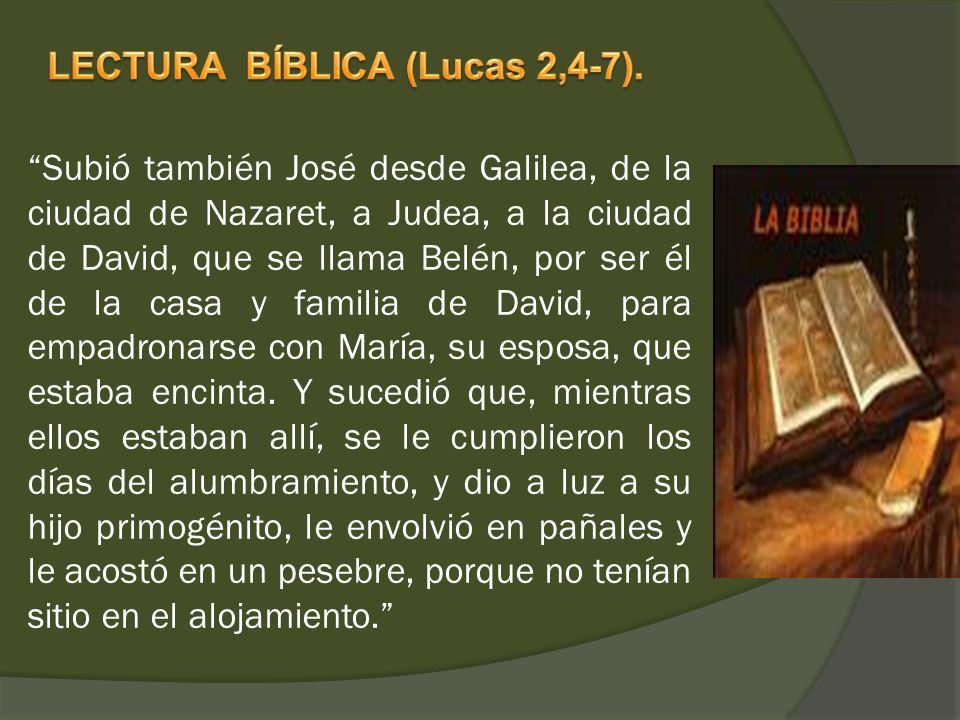 Subió también José desde Galilea, de la ciudad de Nazaret, a Judea, a la ciudad de David, que se llama Belén, por ser él de la casa y familia de David