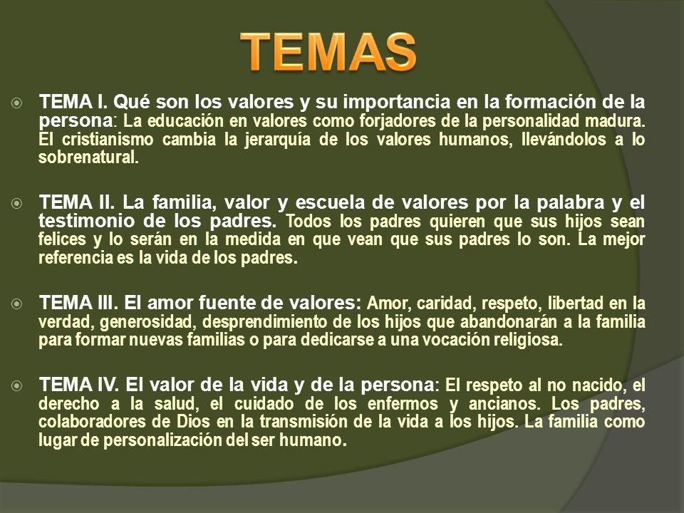 TEMA I. Qué son los valores y su importancia en la formación de la persona: La educación en valores como forjadores de la personalidad madura. El cris