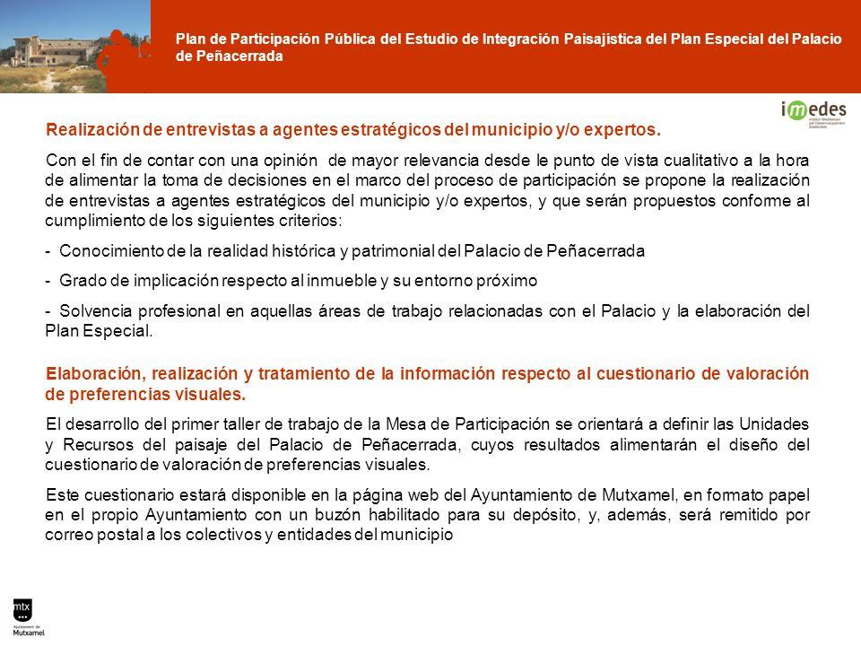 Plan de Participación Pública del Estudio de Integración Paisajística del Plan Especial del Palacio de Peñacerrada Realización de entrevistas a agente