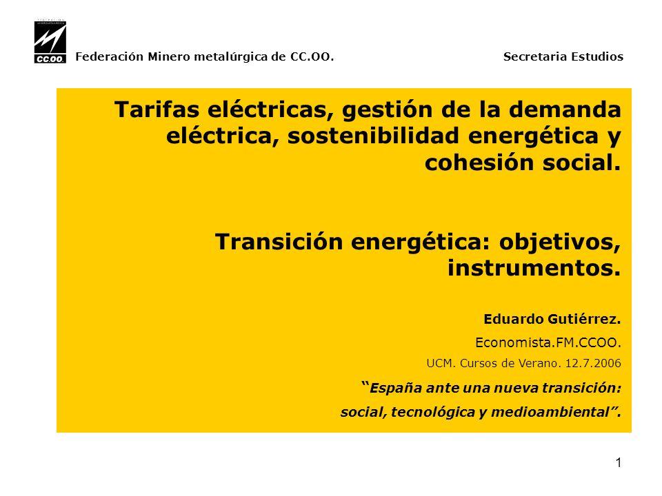 22 Federación Minerometalúrgica de CC.OO.Secretaria Estudios.