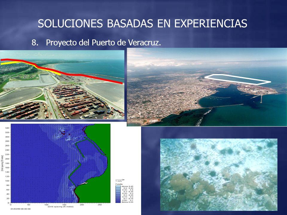 8.Proyecto del Puerto de Veracruz. SOLUCIONES BASADAS EN EXPERIENCIAS