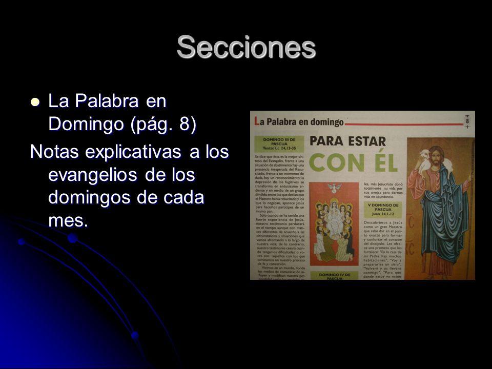 Secciones La Palabra en Domingo (pág. 8) La Palabra en Domingo (pág.