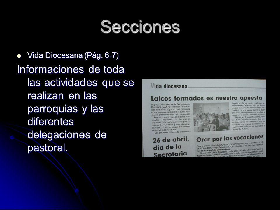 Secciones Vida Diocesana (Pág. 6-7) Vida Diocesana (Pág.