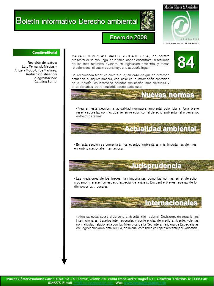 Macias Gómez Asociados Calle 100 No. 8 A – 49 Torre B, Oficina 701. World Trade Center. Bogotá D.C., Colombia. Teléfonos: 6114444 Fax: 6346275, E-mail