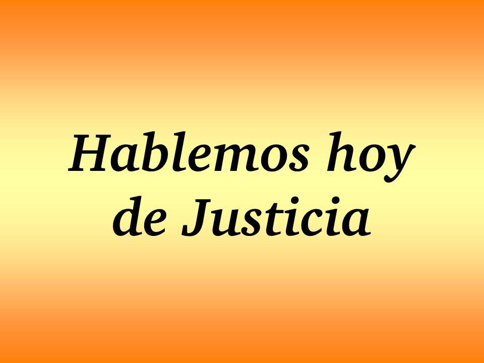 Hablemos hoy de Justicia