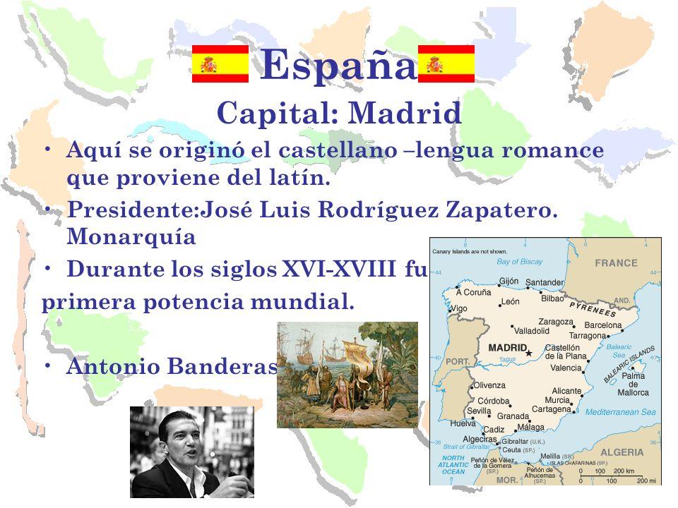 España Capital: Madrid Aquí se originó el castellano –lengua romance que proviene del latín. Presidente:José Luis Rodríguez Zapatero. Monarquía Durant