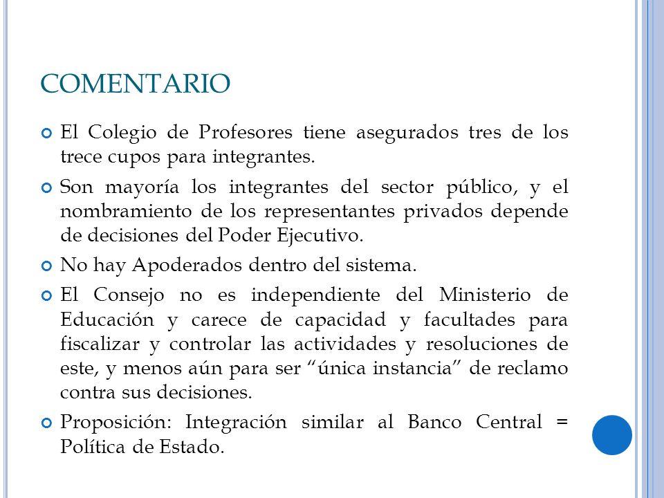COMENTARIO El Colegio de Profesores tiene asegurados tres de los trece cupos para integrantes. Son mayoría los integrantes del sector público, y el no