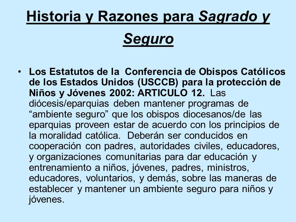 Historia y Razones para Sagrado y Seguro Los Estatutos de la Conferencia de Obispos Católicos de los Estados Unidos (USCCB) para la protección de Niños y Jóvenes 2002: ARTICULO 12.