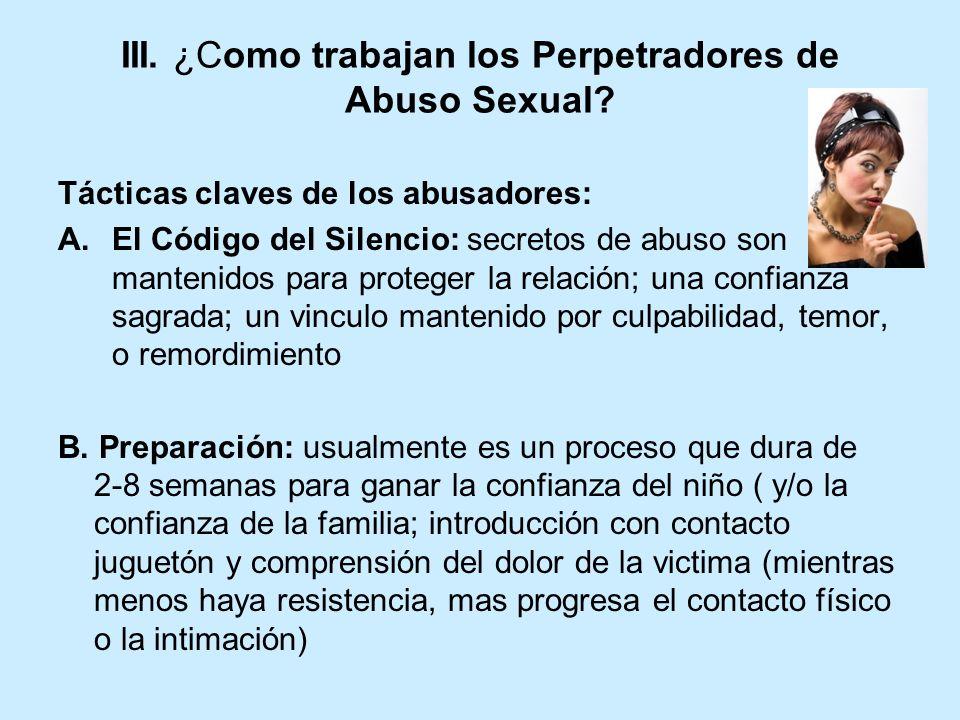 III.¿Como trabajan los Perpetradores de Abuso Sexual.