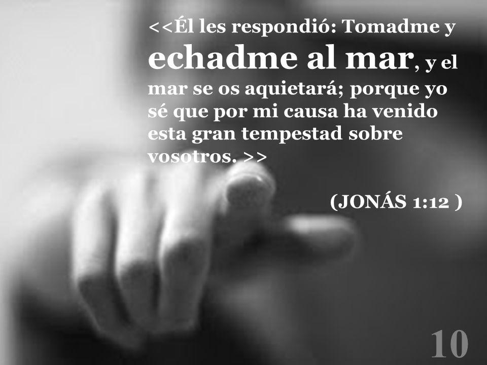 10 > (JONÁS 1:12 )