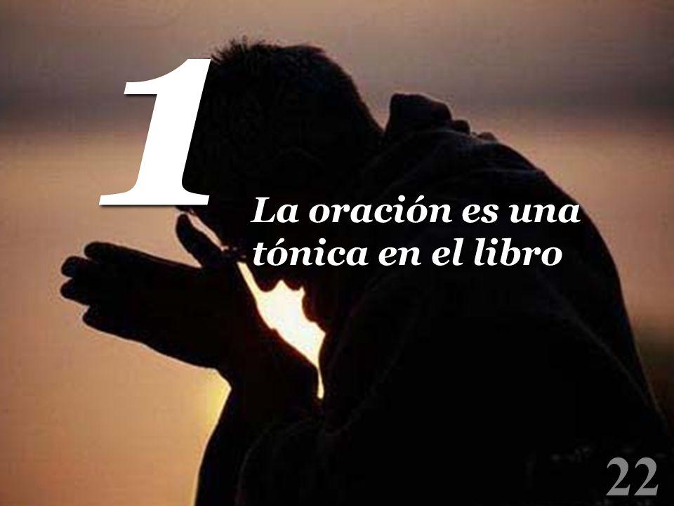22 1 1 La oración es una tónica en el libro