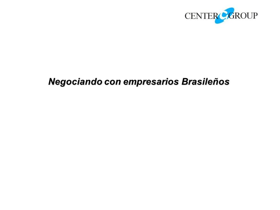 Negociando con empresarios Brasileños