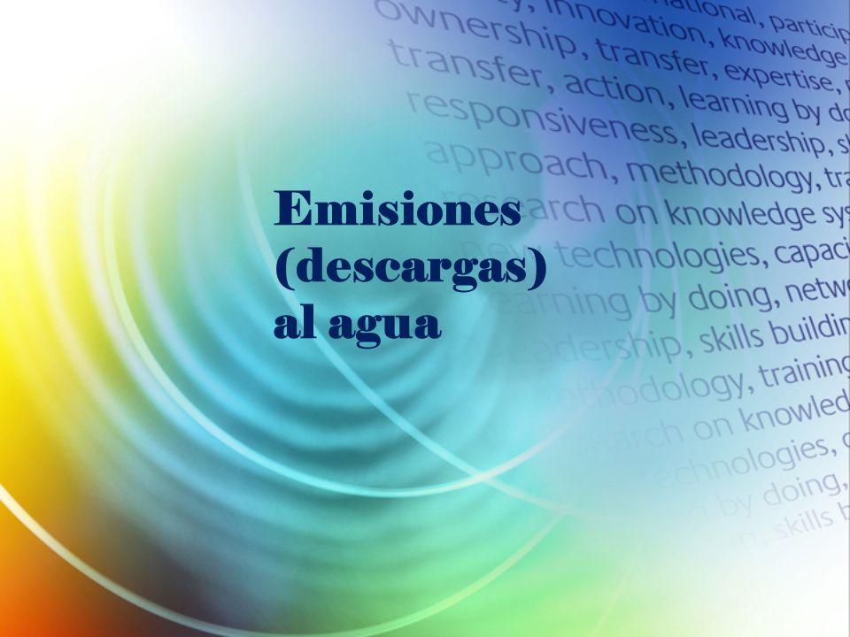 Emisiones (descargas) al agua