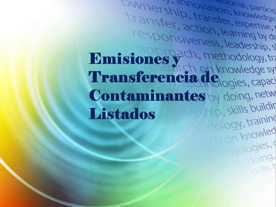 Emisiones y Transferencia de Contaminantes Listados