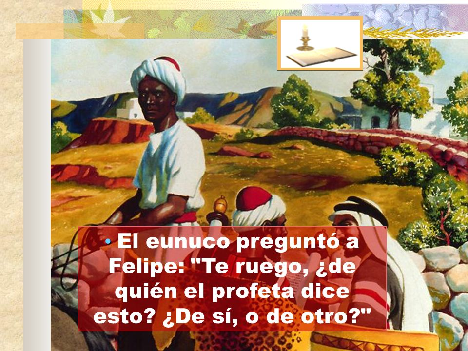 Entonces Felipe, empezando desde esta Escritura, le anunció el evangelio de Jesús.