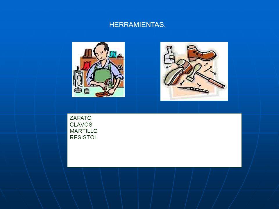 HERRAMIENTAS. ZAPATO CLAVOS MARTILLO RESISTOL