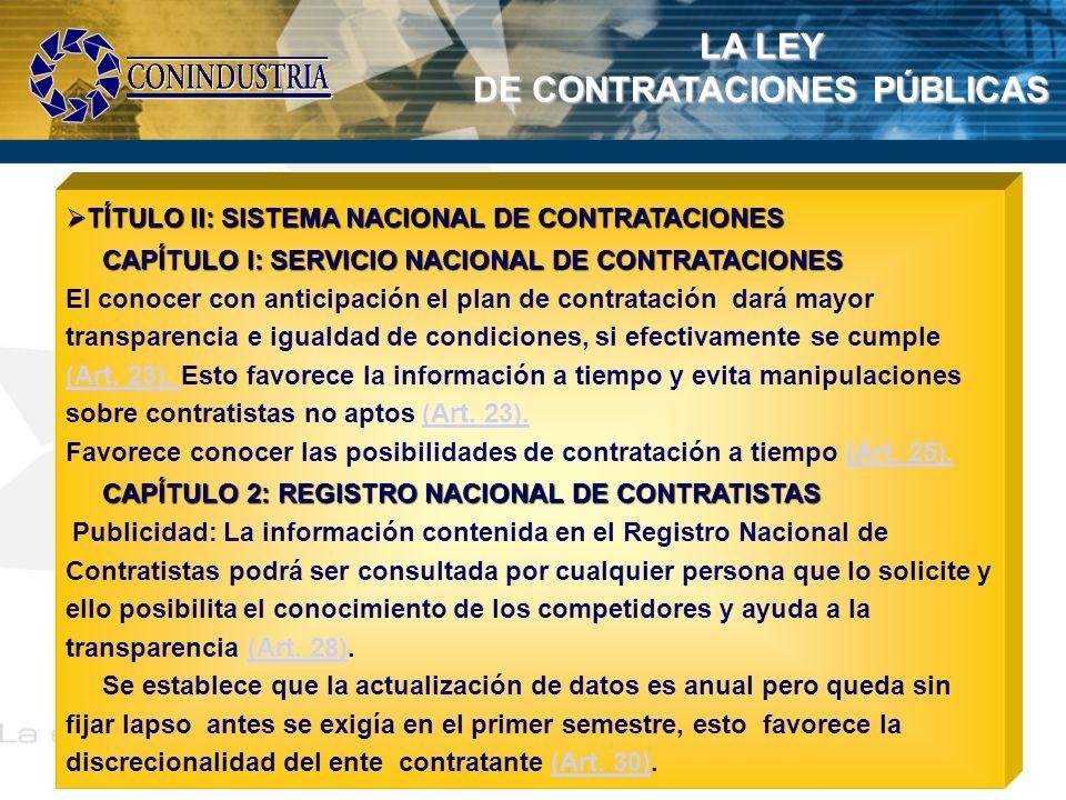 LA LEY DE CONTRATACIONES PÚBLICAS TÍTULO II: SISTEMA NACIONAL DE CONTRATACIONES TÍTULO II: SISTEMA NACIONAL DE CONTRATACIONES CAPÍTULO I: SERVICIO NAC