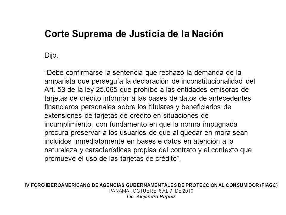 Corte Suprema de Justicia de la Nación Dijo: Debe confirmarse la sentencia que rechazó la demanda de la amparista que perseguía la declaración de inco