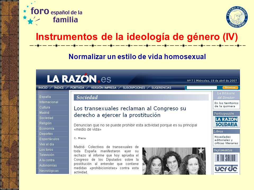 Instrumentos de la ideología de género (IV) Normalizar un estilo de vida homosexual