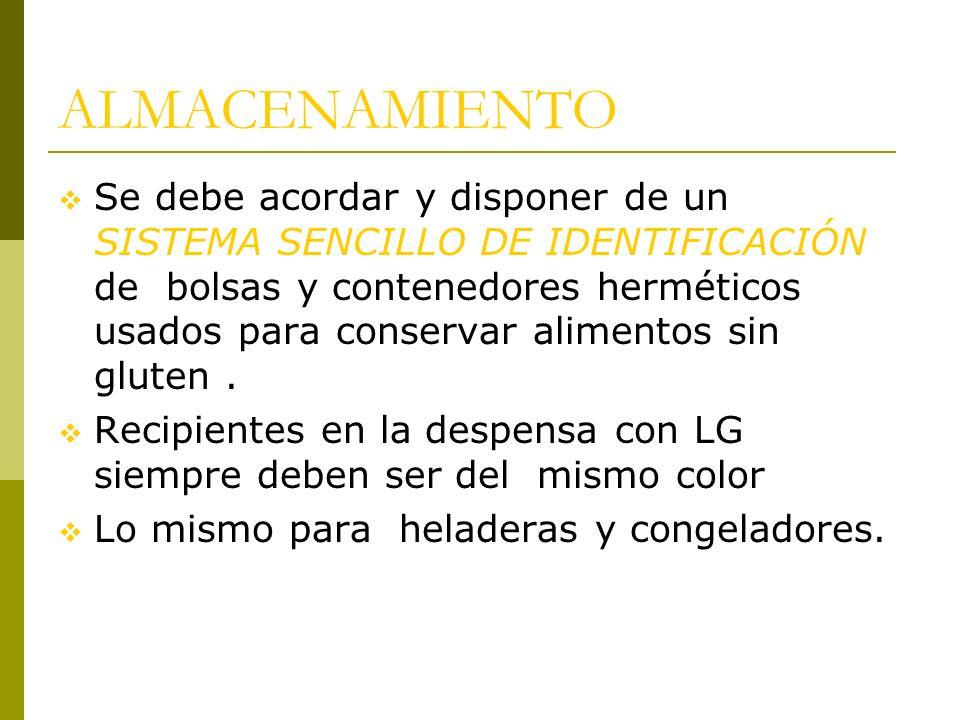 ALMACENAMIENTO Se debe acordar y disponer de un SISTEMA SENCILLO DE IDENTIFICACIÓN de bolsas y contenedores herméticos usados para conservar alimentos