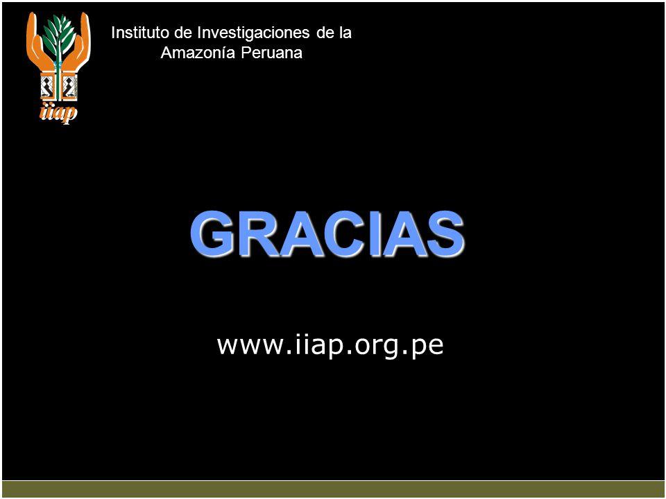Instituto de Investigaciones de la Amazonía Peruana GRACIAS www.iiap.org.pe