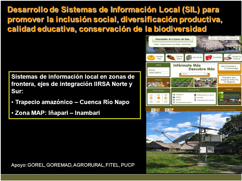 Desarrollo de Sistemas de Información Local (SIL) para promover la inclusión social, diversificación productiva, calidad educativa, conservación de la