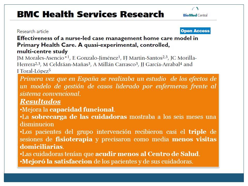 Primera vez que en España se realizaba un estudio de los efectos de un modelo de gestión de casos liderado por enfermeras frente al sistema convencion