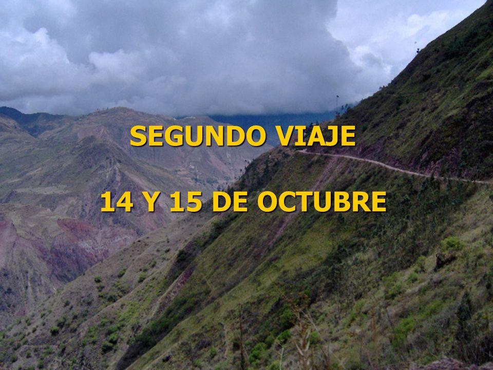 SEGUNDO VIAJE 14 Y 15 DE OCTUBRE