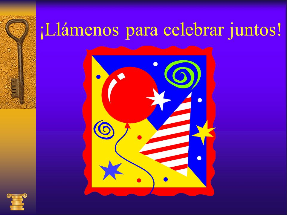 ¡Llámenos para celebrar juntos!