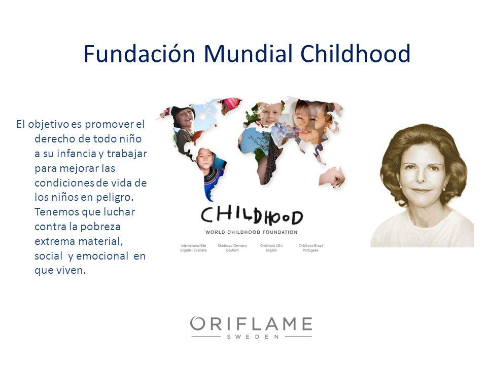 Fundación Mundial Childhood El objetivo es promover el derecho de todo niño a su infancia y trabajar para mejorar las condiciones de vida de los niños