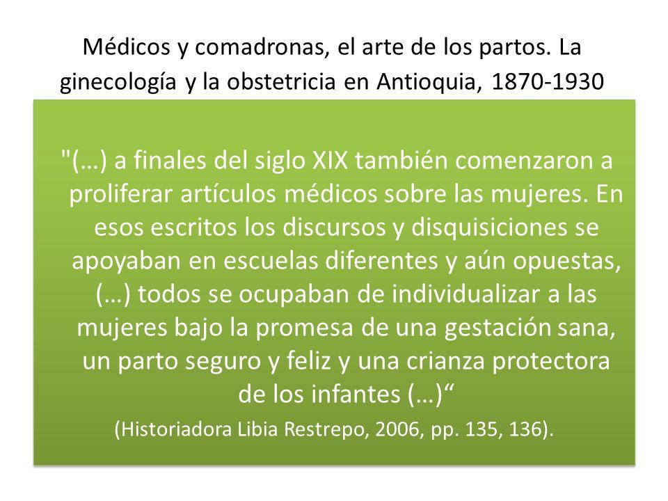 Enfermedades de mujeres .Ginecología, médicos y presunciones de género.