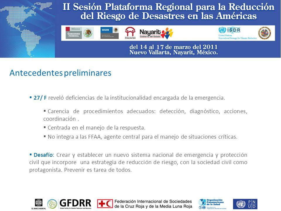 27/ F reveló deficiencias de la institucionalidad encargada de la emergencia.