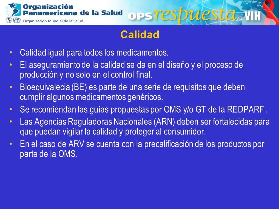 2003 Calidad Calidad igual para todos los medicamentos. El aseguramiento de la calidad se da en el diseño y el proceso de producción y no solo en el c