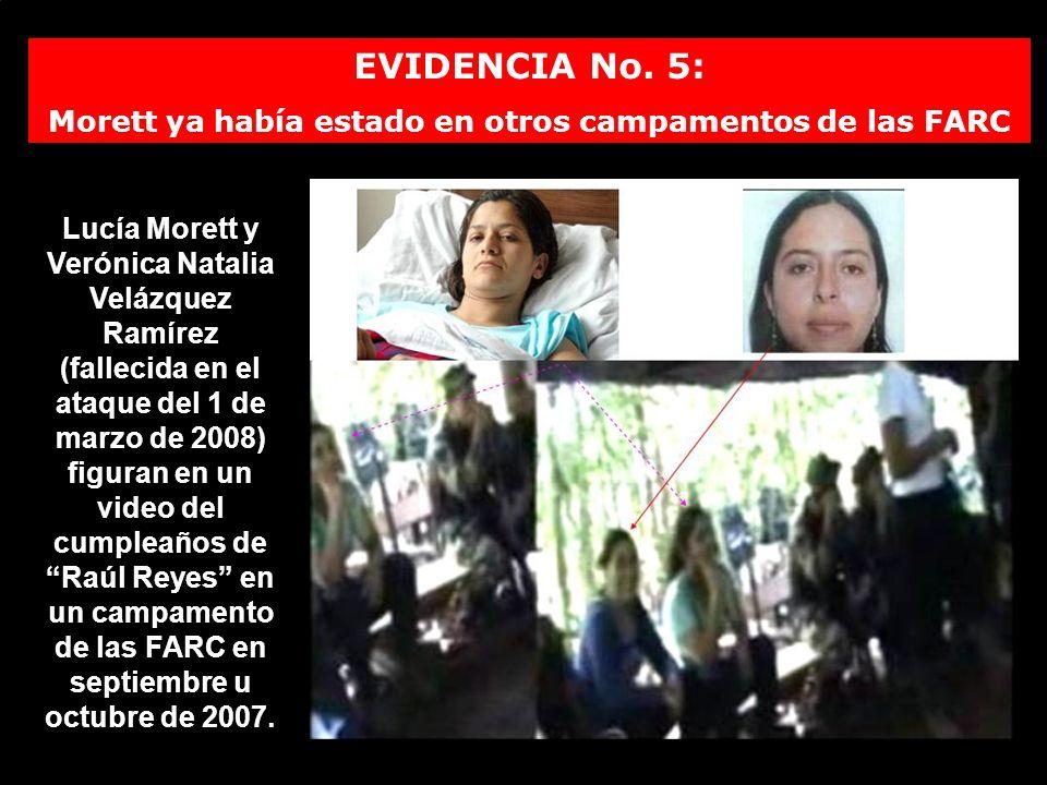 EVIDENCIA No. 5: Morett ya había estado en otros campamentos de las FARC Lucía Morett y Verónica Natalia Velázquez Ramírez (fallecida en el ataque del
