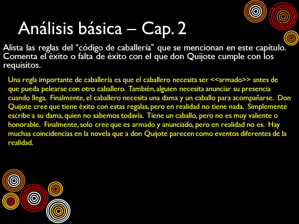 Análisis básica – Cap. 2 Alista las reglas del código de caballería que se mencionan en este capítulo. Comenta el éxito o falta de éxito con el que do