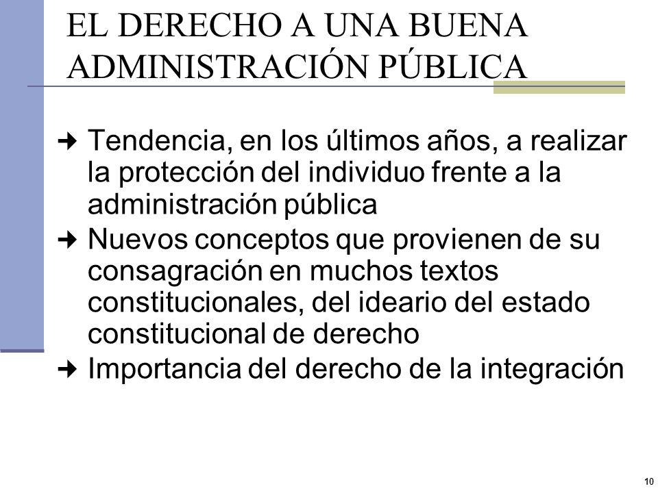 9 2.El derecho a una buena Administración pública