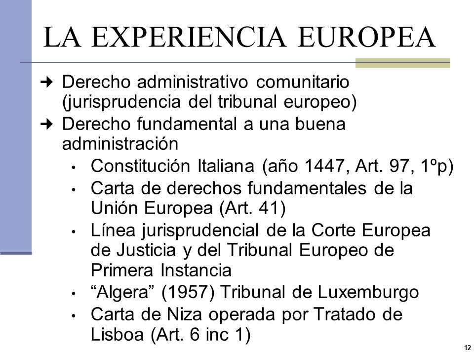 11 EL EJEMPLO ESPAÑOL Art. 103.1 Constitución Española (1978) La administración pública sirve con objetividad los intereses generales y actúa de acuer