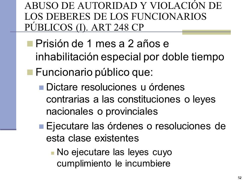 51 FALSA DENUNCIA ART 245 CP Prisión de 2 meses a 1 año o multa de $750 a $12500 Denunciare falsamente un delito ante la autoridad Se requiere dolo, q