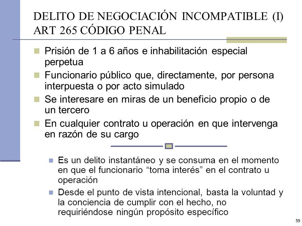 58 OMISIÓN DE DEBERES (II) ART 249 CP Tutela pura y simplemente el desenvolvimiento normal y diligente de la administración, para lo cual se castiga l