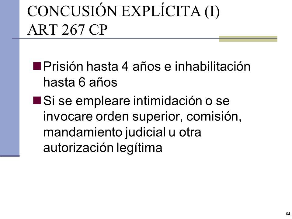 63 EXACCIÓN SIMPLE (III) ART 266 CP La exacción se presenta cuando el funcionario exige al particular una contraprestación indebida a nombre y a benef