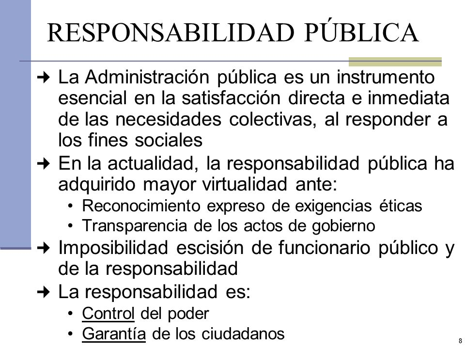 7 RELACIÓN PERSONA FÍSICA CON ORGANIZACIÓN Actuación hacia adentro de la Administración Sujeto de derecho con derechos y obligaciones propios, distint