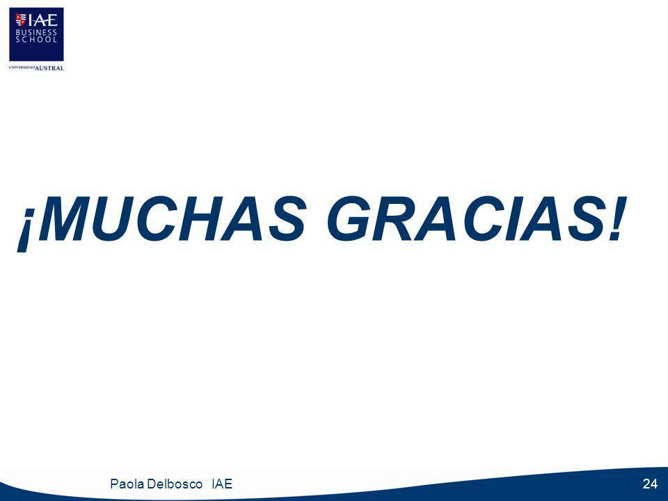 Paola Delbosco IAE 24 ¡MUCHAS GRACIAS!