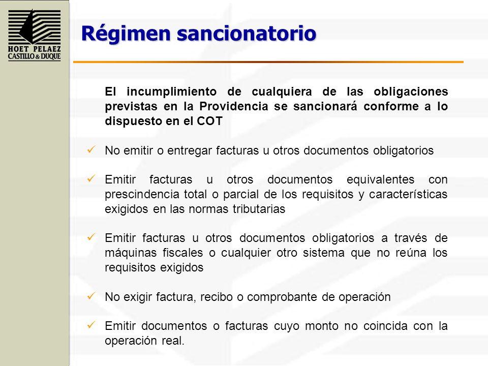 Régimen sancionatorio El incumplimiento de cualquiera de las obligaciones previstas en la Providencia se sancionará conforme a lo dispuesto en el COT