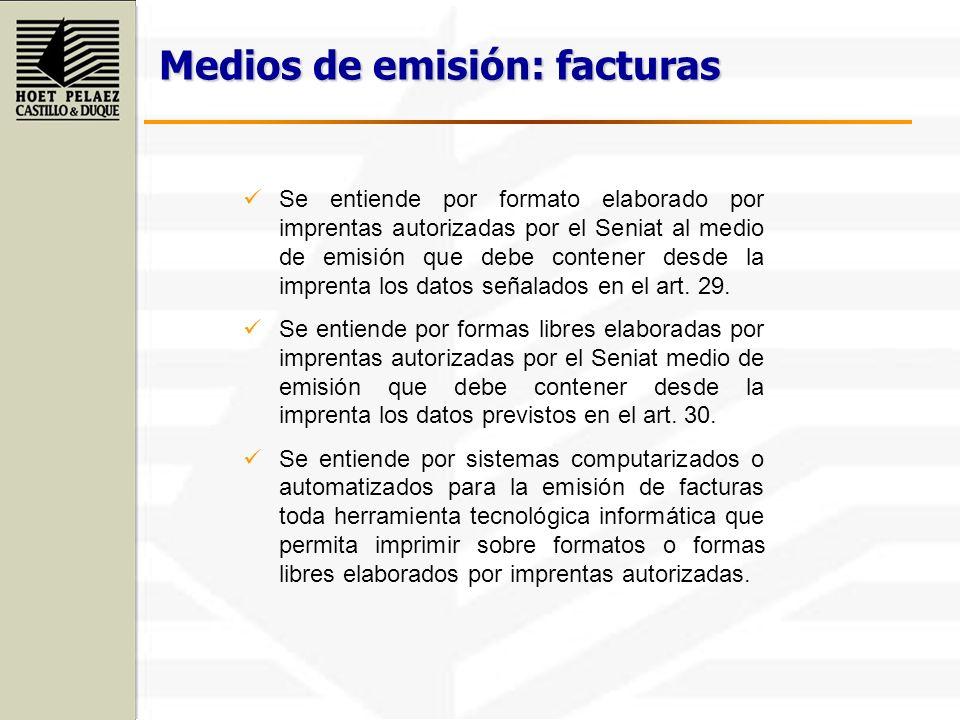 Se entiende por formato elaborado por imprentas autorizadas por el Seniat al medio de emisión que debe contener desde la imprenta los datos señalados
