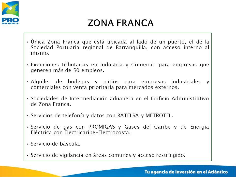Única Zona Franca que está ubicada al lado de un puerto, el de la Sociedad Portuaria regional de Barranquilla, con acceso interno al mismo. Exenciones