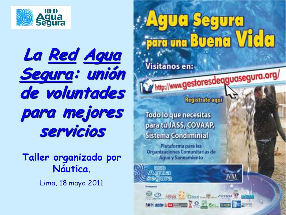 La Red Agua Segura: unión de voluntades para mejores servicios Taller organizado por Náutica.