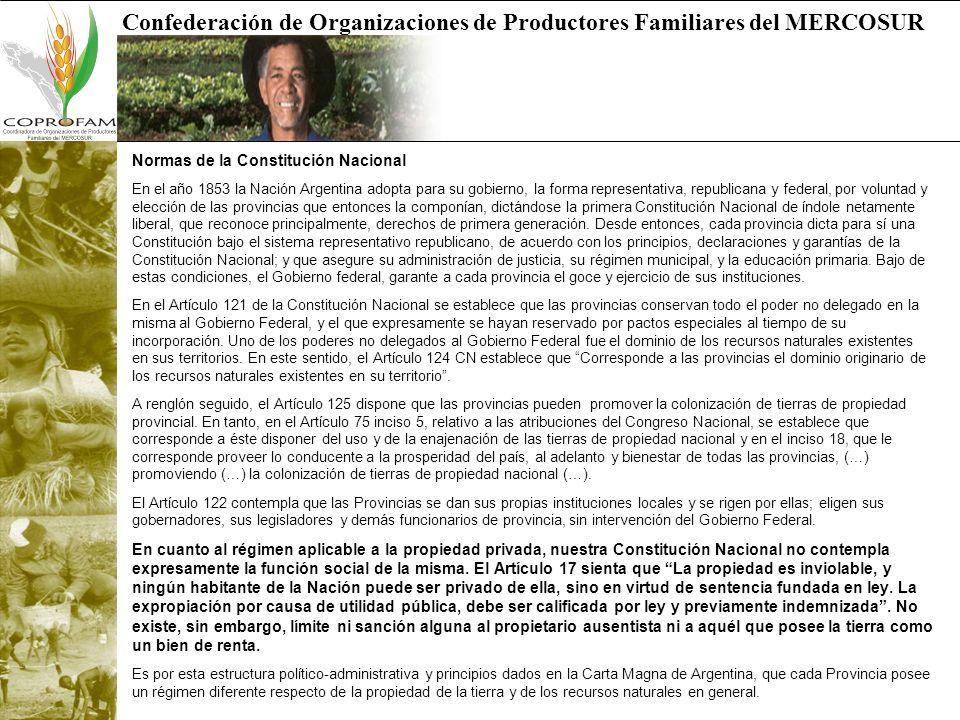 Confederación de Organizaciones de Productores Familiares del MERCOSUR Normas de la Constitución Nacional En el año 1853 la Nación Argentina adopta pa