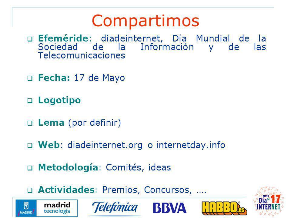 Compartimos Efeméride: diadeinternet, Día Mundial de la Sociedad de la Información y de las Telecomunicaciones Fecha: 17 de Mayo Logotipo Lema (por de