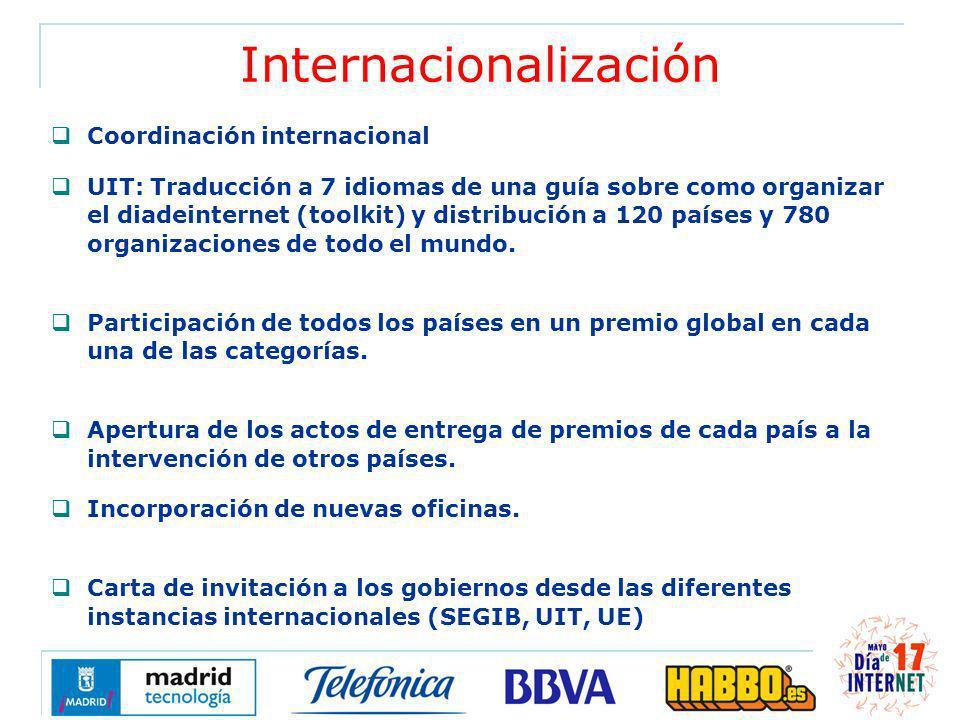 Internacionalización Coordinación internacional UIT: Traducción a 7 idiomas de una guía sobre como organizar el diadeinternet (toolkit) y distribución a 120 países y 780 organizaciones de todo el mundo.